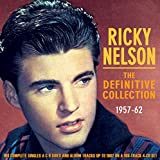 Ricky Nelson: The Definitive Collection -  1957-62