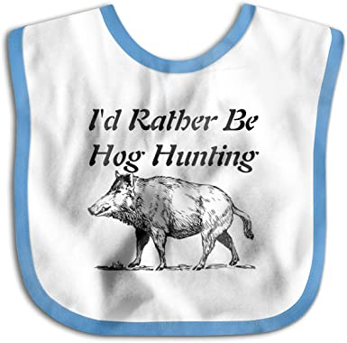 Amazon Com Id Rather Be Hog Hunting Infant Toddler Bibs Adjustable Snaps Cute Prints Baby Bib Funny Baby Shower Gift Clothing
