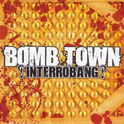 Bomb Town-Interrobang-CD-FLAC-2008-DeVOiD Download