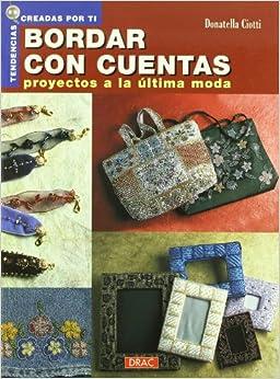 Bordar Con Cuentas Proyectos A La Ultima Moda (Spanish Edition