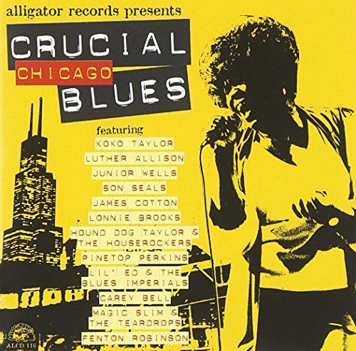 - Crucial Chicago Blues