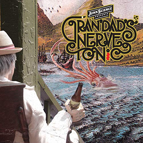 Grandads Nerve Tonic - The Effects of the Nerve Tonic [Explicit]