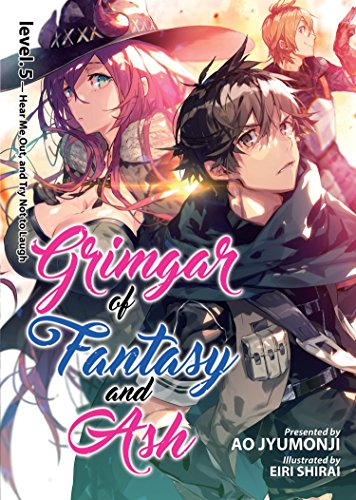 Grimgar of Fantasy and Ash (Light Novel) Vol. 5 [Ao Jyumonji] (Tapa Blanda)