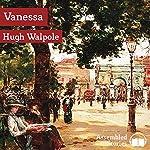 Vanessa | Hugh Walpole