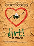 Buy Dirt! The Movie