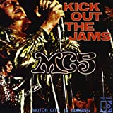 Kick Out the Jams/Motor City Is Burning [Vinyl]
