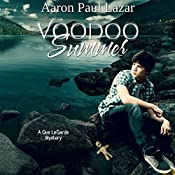 Voodoo Summer: LeGarde Mysteries, Book 11 | Aaron Paul Lazar