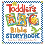 The Toddler's ABC Bible Storybook, Carolyn Larsen, 1581348029