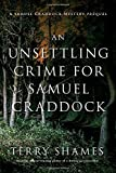 Image of An Unsettling Crime for Samuel Craddock: A Samuel Craddock Mystery