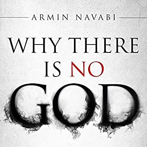 Why There Is No God Audiobook