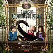 The Reptile Room: A Series of Unfortunate Events, Book 2 | Lemony Snicket