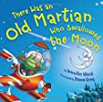 There Was an Old Martian Who Swallowed the Moon