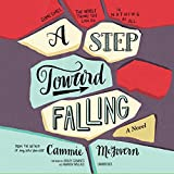 A Step Toward Falling: Library Edition