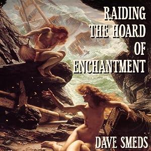 Raiding the Hoard of Enchantment Audiobook