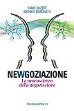 Newgoziazione: La neuroscienza della negoziazione