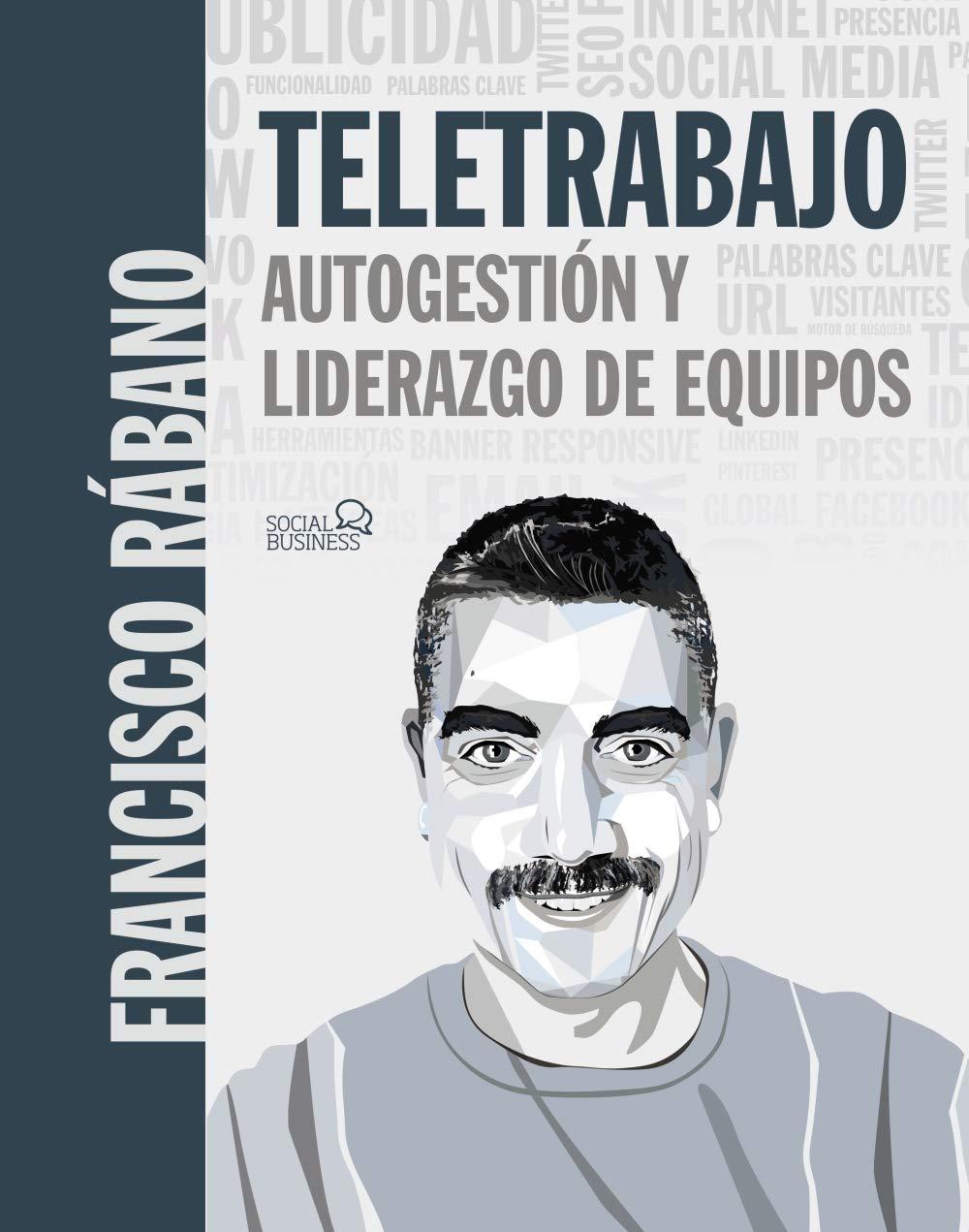 Libros para leer en verano - Teletrabajo, de Francisco Rábano