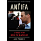 The Antifa: Stories from Inside the Black Bloc