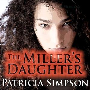 The Miller's Daughter Audiobook