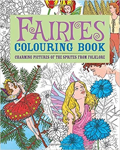 Book Fairies Colouring Book: Charming Pictures of the Sprites from Folklore (Adult Colouring Books) by Arcturus Publishing (2013-08-15)