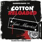 Cotton Reloaded: Sammelband 14 (Cotton Reloaded 40-42) | Linda Budinger,Nadine Buranaseda,Peter Mennigen
