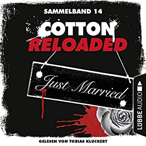 Cotton Reloaded: Sammelband 14 (Cotton Reloaded 40-42) Hörbuch