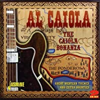 THE CAIOLA BONANZA - GREAT WES
