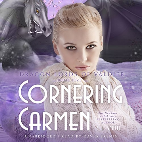 Cornering Carmen: Library Edition (Dragon Lords of Valdier) by Blackstone Audio Inc