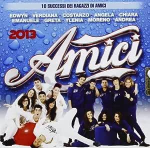 Amici 2013: Amici 2013 V, A: Amazon.es: Música
