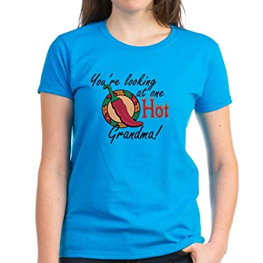 2f384f82671 Amazon.com  CafePress - You re Looking at One Hot Grandma! Women s ...