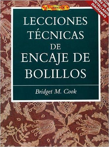 Ebooks populares gratis descargar pdf Lecciones técnicas de encaje de bolillos (El Libro De..) iBook