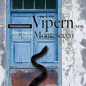 Die Vipern von Montesecco (Montesecco-Romane 1) Hörbuch