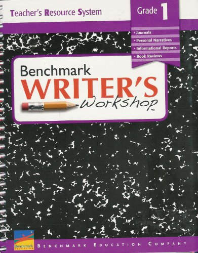 Benchmark Writer's Workshop (Grade 1) Teacher's Resource System