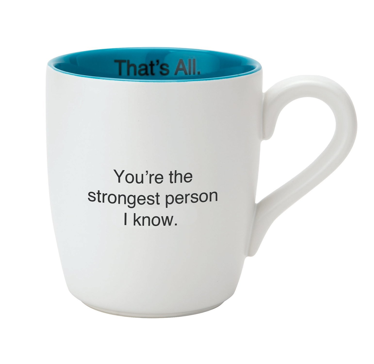 Santa Barbara Design Studio That's All Ceramic Mug, Strongest Person