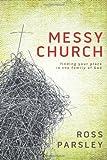 Messy Church, Ross Parsley, 1434799379