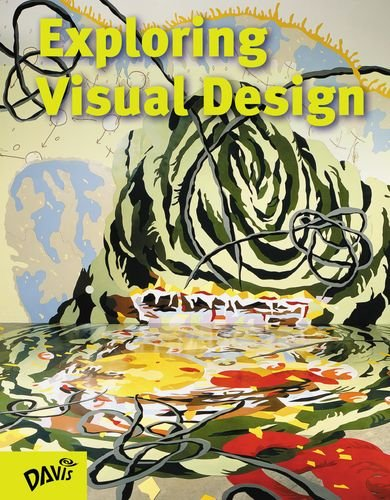 Exploring Visual Design: The Elements and Principles - Exploring Visual Arts