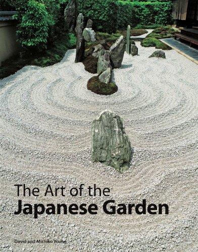 The Art of the Japanese Garden (Japanese Garden Design Rock)