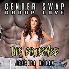 Gender Swap Group Love: The Briefcase Audiobook by Jessica Nolan Narrated by Jackson Woolf