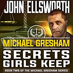 Michael Gresham: Secrets Girls Keep
