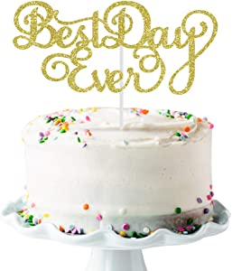 Best Day Ever Cake Topper, Wedding Cake Topper, Happy Birthday Cake Decors