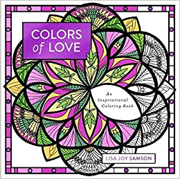 Amazon Com Colors Of Love An Inspirational Coloring Book