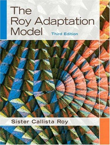 By Callista Roy - The Roy Adaptation Model: 3rd (third) Edition PDF