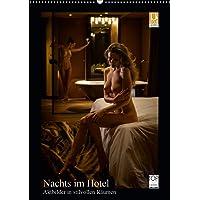 Nachts im Hotel (Wandkalender 2020 DIN A2 hoch): Akt- und Erotikbilder in stilvollen Hotelzimmern (Monatskalender, 14 Seiten ) (CALVENDO Kunst)