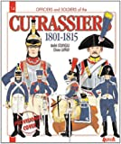 French Cuirassiers 1801-1815 (Officers & Soldiers)