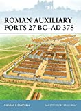 Roman Auxiliary Forts 27 BC-AD 378 (Fortress)