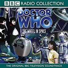 Doctor Who: The Wheel in Space (2nd Doctor TV Soundtrack) Radio/TV Program by David Whitaker Narrated by Patrick Troughton,  Full Cast