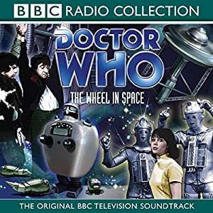Doctor Who: The Wheel in Space (2nd Doctor TV Soundtrack) Radio/TV Program