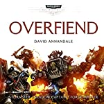 Overfiend: Warhammer 40,000: Space Marine Battles | David Annandale