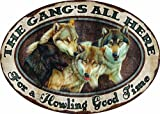 River's Edge The Gang's All Here For A Howling Good Time Embossed Tin Sign,...