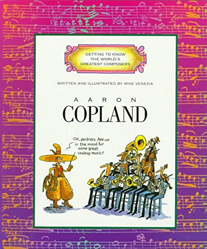 [(Aaron Copland )] [Author: Mike Venezia] [Nov-1999]