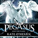 Pegasus and the Flame Audiobook by Kate O'Hearn Narrated by Jane Perry
